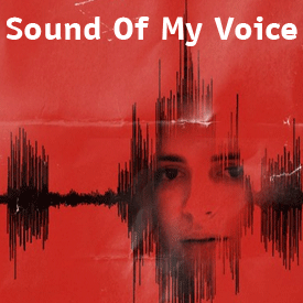 Sound of My Voice Brit Marling